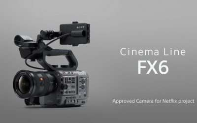 Sony FX6 Joins Netflix's List Of Approved Cameras