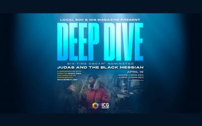 "International Cinematographers Guild takes ""Deep Dive"" into Oscar-nominated Judas And The Black Messiah"